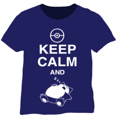 Keep Calm and Snorlax!