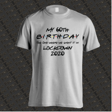 Birthday Lockdown Shirt